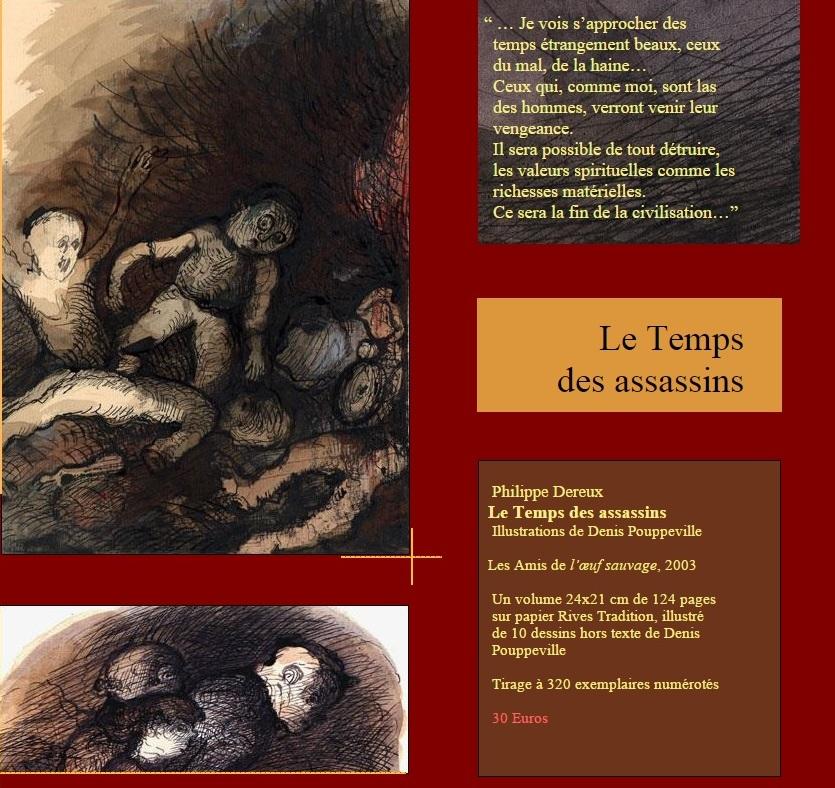 Philippe DEREUX LE TEMPS DES ASSASSINS, Éditions L'OEUF SAUVAGE