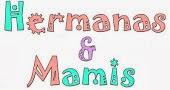 Hermanas y Mamis