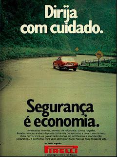 propaganda Pirelli - 1974. brazilian advertising cars in the 70. os anos 70. história da década de 70; Brazil in the 70s; propaganda carros anos 70; Oswaldo Hernandez;