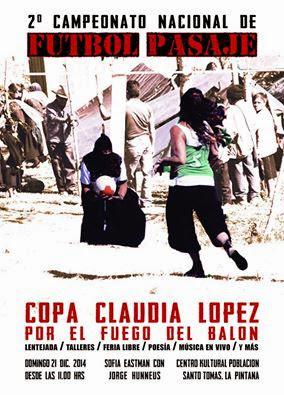 LA PINTANA: 2º CAMPEONATO NACIONAL DE FUTBOL PASAJE, COPA CLAUDIA LOPEZ