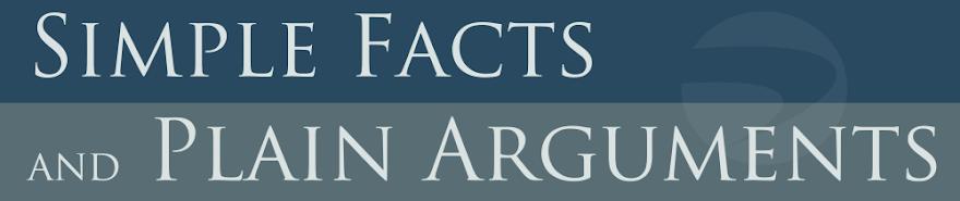 Simple Facts and Plain Arguments