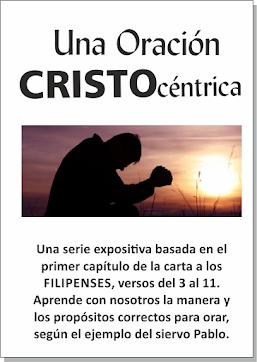 SERIE BÍBLICA: Oración Cristo-Céntrica