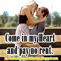 most romantic whatsapp Dp status for girls boys my love romantic status dp Come in My heart and pay no rent.jpg