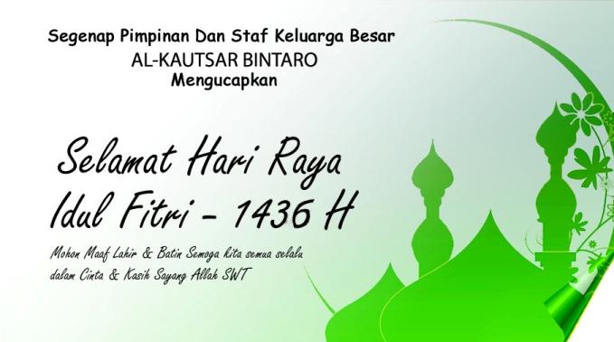 Selamat Hari Raya Idul Fitri - 1436 H