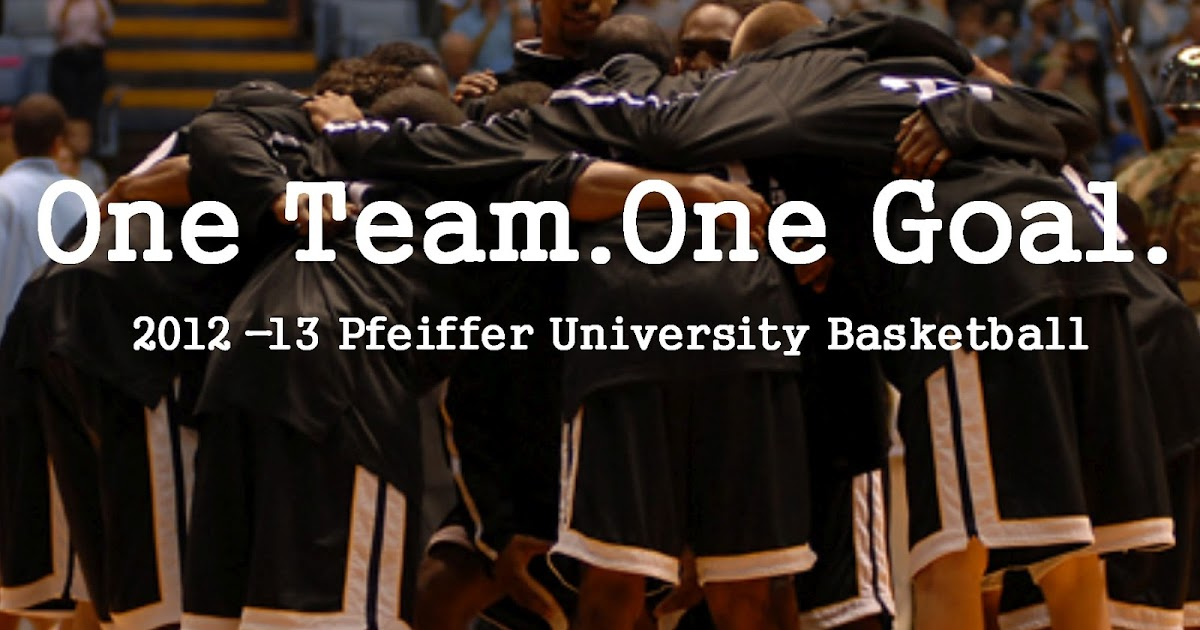 Pfeiffer University Basketball One Team One Goal