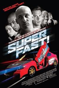 Sinopsis Film Superfast