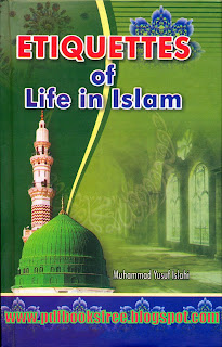 Etiquettes of Life in Islam