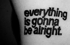 """""""Todo va a estar bien"""""""