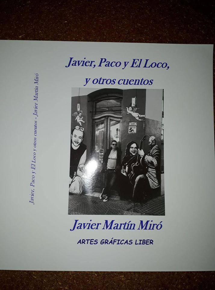 JAVIER , PACO Y EL LOCO
