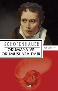 Arthur Schophenhouer Okumaya ve Okumuşlara Dair