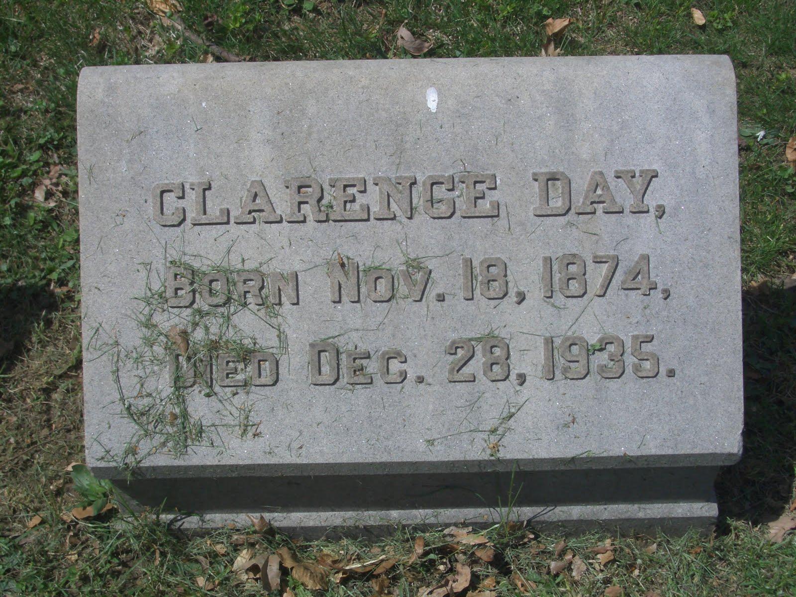 http://1.bp.blogspot.com/-KJhrPyuTlB0/TcAEXqFsu1I/AAAAAAAAAFs/Ewhb0zBHGYA/s1600/Clarence+Day-Footstone.jpg