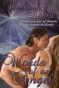http://www.amazon.com/Words-of-an-Angel-ebook/dp/B00DWFPCI0/ref=la_B006SA5GA0_1_1?s=books&ie=UTF8&qid=1384281378&sr=1-1