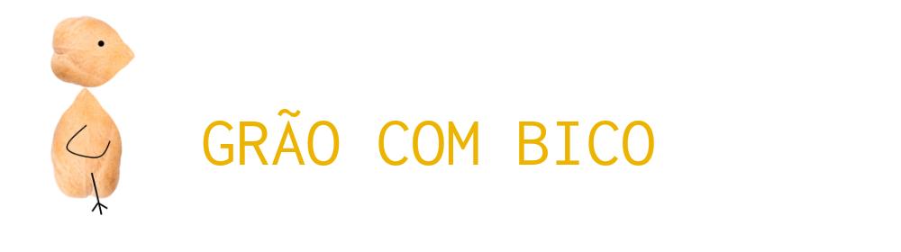 GRÃO COM BICO