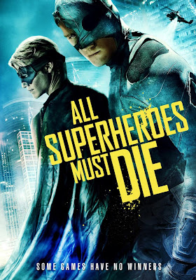 All Superheroes Must Die poster, movie,capes on film