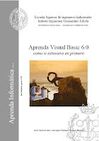 APRENDA VISUAL BASIC 6.0 COMO SI ESTUVIERA EN PRIMERO