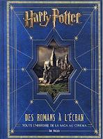 http://twogirlsandbooks.blogspot.fr/2015/12/harry-potter-des-romans-lecran-toute.html