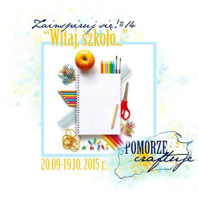 http://pomorze-craftuje.blogspot.com/2015/09/zainspiruj-sie-witaj-szkoo.html