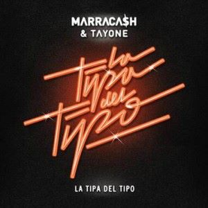 Marracash ft Tayone - La Tipa Del Tipo - copertina testo video download