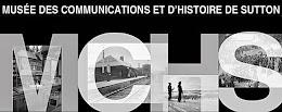 Organisé par le Musée des communications et d'histoire de Sutton