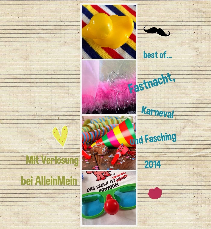 http://blogalleinmein.blogspot.de/2014/03/best-of-fastnacht-karneval-fasching.html