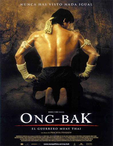 Ver Ong Bak: El guerrero Muay Thai (2003) Online