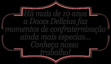 Doces Delícias®