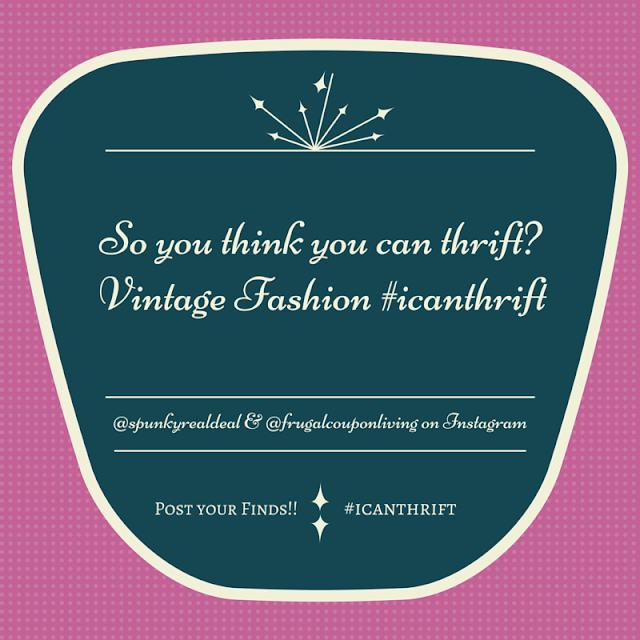 So you think you can thrift? Vintage Fashion.
