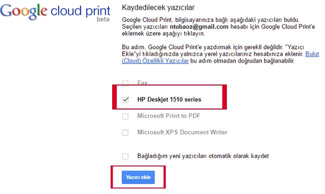Google Cloud Print yazıcı ayarı kaydetme