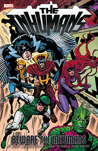 BEWARE The INHUMANS!