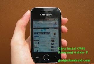[Tutorial] Cara Instal CWM Recovery Pada Samsung Galaxy Y GT-S5360