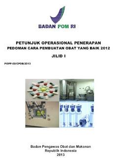 Download Gratis Petunjuk Operasional Penerapan Pedoman CPOB 2012