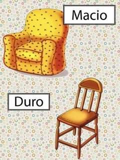 Opostos: Macio / Duro