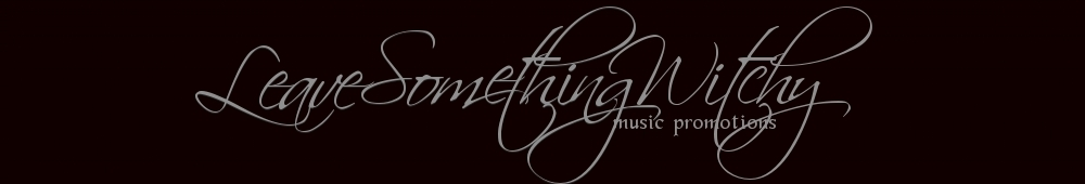 Leave Something Witchy Music Promotions