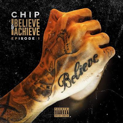 Chip - Believe & Achieve EPisode 1