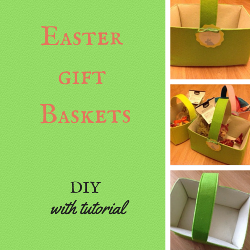 Easter gift baskets, gift baskets, tutorial