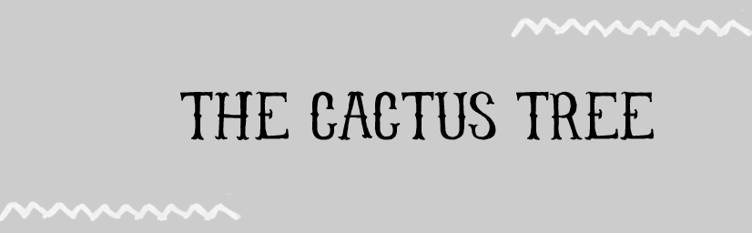 the cactus tree