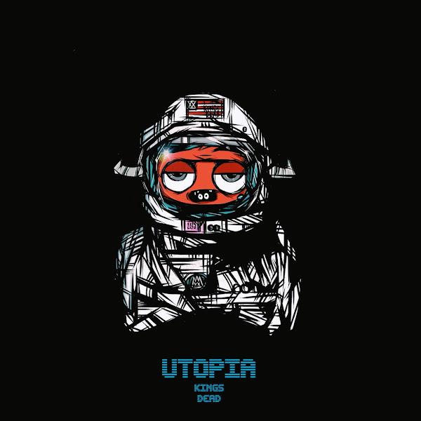 Kings Dead - Utopia Cover
