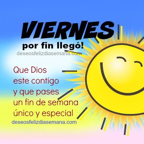 frases de feliz viernes y fin de semana con bonito y buen deseo cristiano, mensajes lindos para amigos
