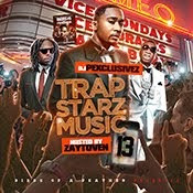 Trap Starz Music 13: Get It LIVE!