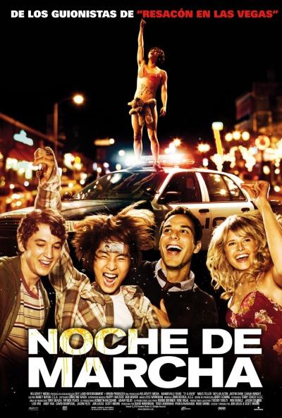 Noche de marcha (2013)