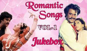 Rajnikanth Tamil Romantic Songs Jukebox Vol 1 – Best Hits Collection – Birthday Special