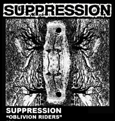 "SUPPRESSION ""Oblivion Riders"" cassette"