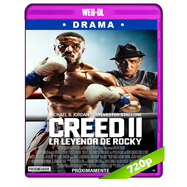 Creed II: Defendiendo el legado (2018) WEB-DL 720p Audio Dual Latino-Ingles