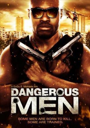 DANGEROUS MEN (2014) Ver Online - Español latino