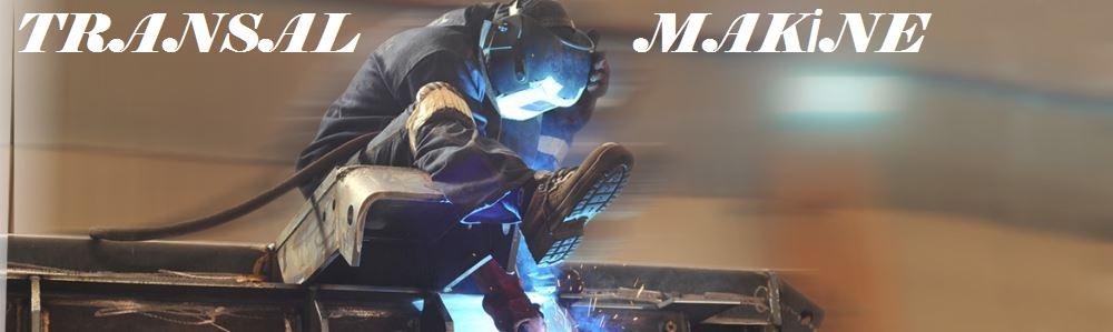 Transal Metal Trafo Kazan İmalatı Trafo Üreticisi Çelik Konstrüksiyon İstanbul Tuzla Kablo Kutuları