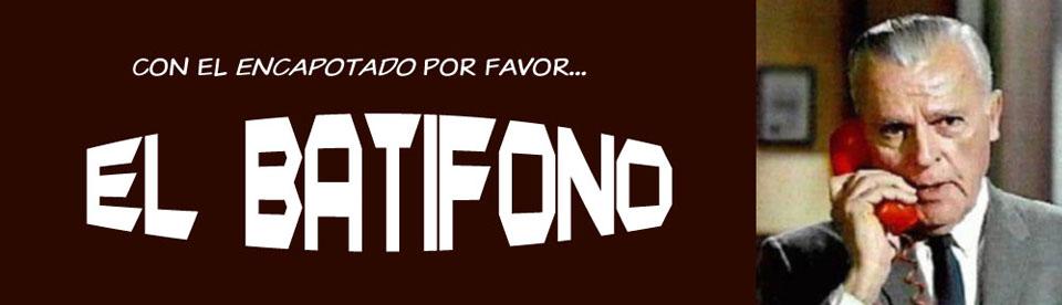 EL BATIFONO