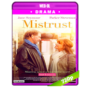 Mistrust (2018) WEB-DL 720p Audio Dual Latino-Ingles