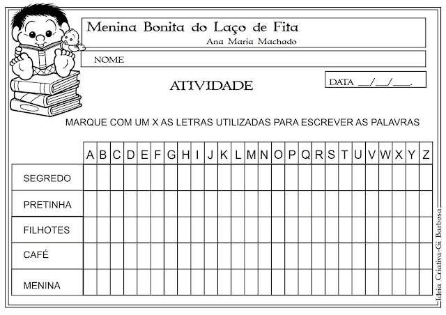 Atividade Menina Bonita do Laço de Fita Letras do Alfabeto