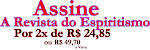 Assine a Revista do Espiritismo