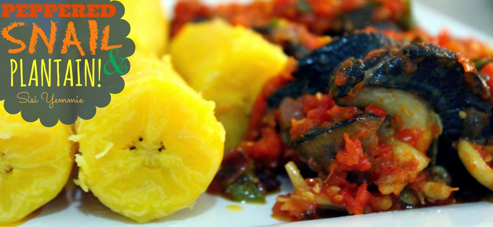 Recipe peppered snail boiled plantain sisiyemmie nigerian sisi yemmie blog forumfinder Images